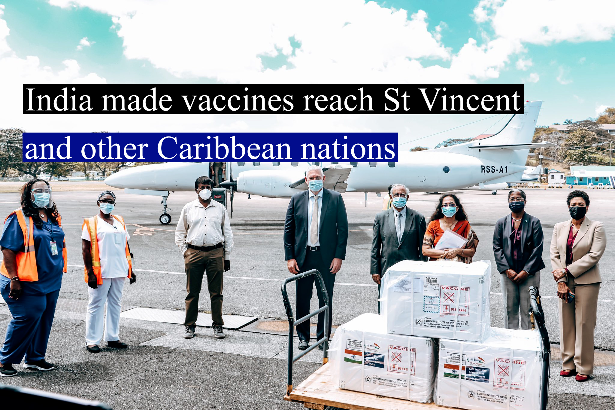 India made vaccines reach St Vincent and other Caribbean nations