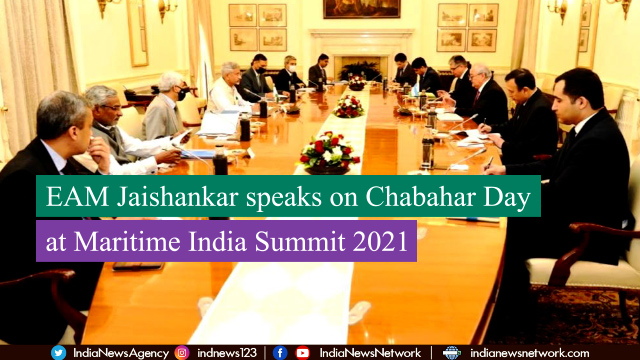 EAM Jaishankar speaks on Chabahar Day at Maritime India Summit 2021